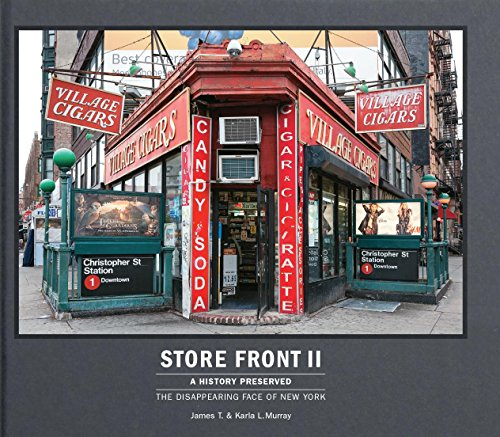 Store Front 2 : A History Preserved - The Disappearing Face of New York par James T. Murray