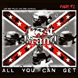 All You Can Get (Part #2) [Explicit]