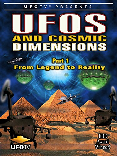 ufos-and-cosmic-dimensions-part-1-from-legend-to-reality-ov