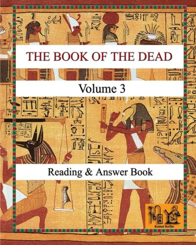 THE BOOK OF THE DEAD (VOLUME 3) Reading & Answer Book