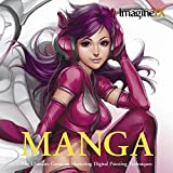 ImagineFX: Manga: The Ultimate Guide to Mastering Digital Painting Techniques