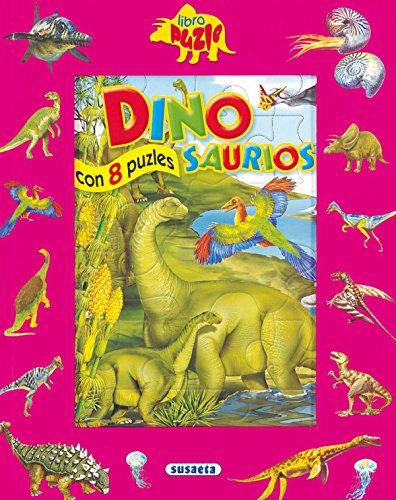 Dinosaurios: Con 8 Puzles (Libro Puzle) por Susaeta Publishing Inc