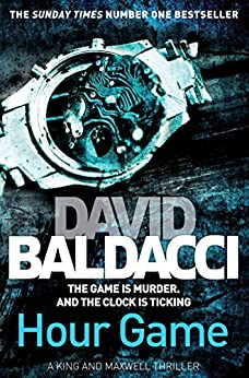 Hour Game (King and Maxwell Book 2) by [Baldacci, David]