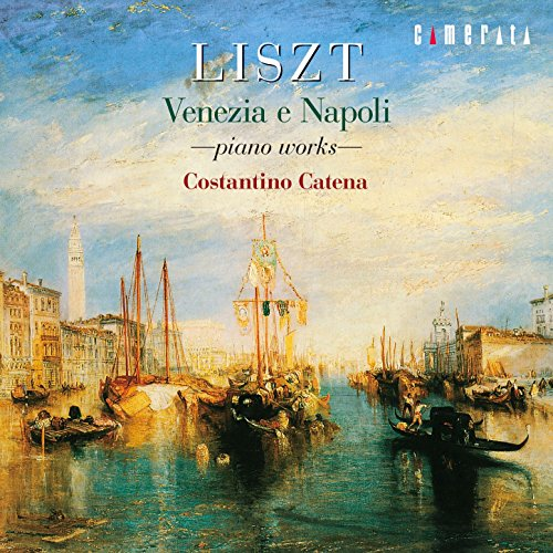 Liszt: Venezia E Napoli - Piano Works