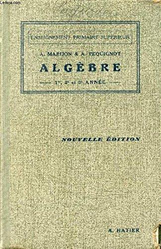 Algebre du brevet elementaire, cours complementaires, eps