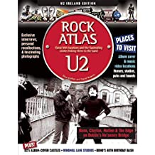 U2 Locations: An inside guide to U2 places and the stories behind them