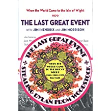 When the World Came to the Isle of Wight: Volumes 1 & 2 SIGNED