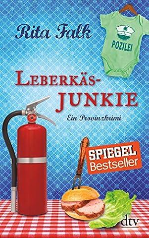 Leberkäsjunkie: Ein Provinzkrimi (Franz Eberhofer)