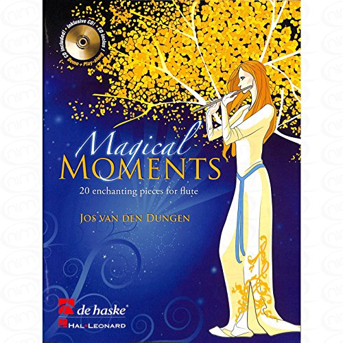 MAGICAL MOMENTS - 20 ENCHANTING PIECES - arrangiert für Querflöte - mit CD [Noten/Sheetmusic] Komponist : DUNGEN JOS VAN DEN