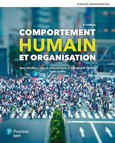 Comportement humain et organisation, 6e édition | Manuel + Édition en ligne + MonLab - ÉTUDIANT (12 mois) par Mary Uhl-Bien