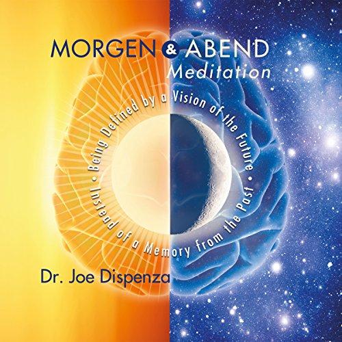 Buchseite und Rezensionen zu 'Morgen - und Abendmeditation' von Joe Dispenza