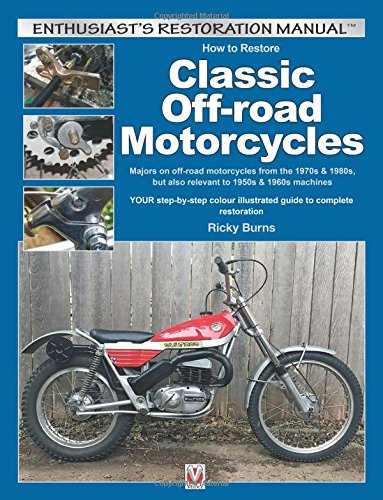 How to Restore Classic Off-Road Motorcycles (Enthusiast's Restoration Manual) (Bultaco Motorräder)