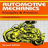 Automotive Mechanics: Principles And Practices, 2E (Pb)