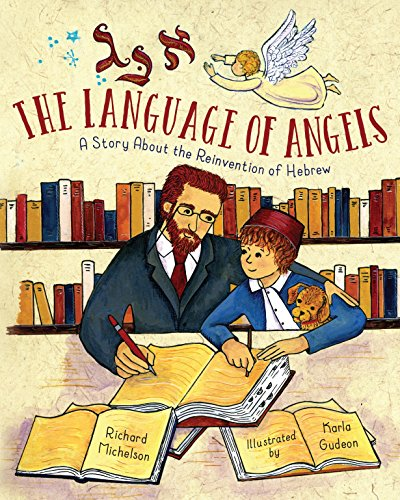 The Language of Angels: A Story About the Reinvention of Hebrew (English Edition)