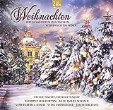Weihnachten - Die Schönsten deutschen Weihnachtslieder
