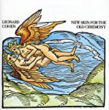 Songtexte von Leonard Cohen - New Skin for the Old Ceremony