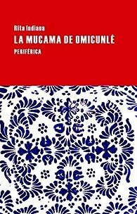 La mucama de Omicunl Largo Recorrido par Rita Indiana