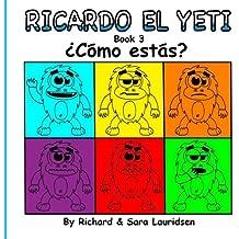 Ricardo el Yeti: ¿Cómo estás? (Book 3)