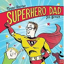 Superhero Dad (Superhero Parents)