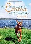 Das erste Jahr mit Emma: oder: Mein j...