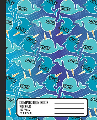 Composition Book: WIDE RULED School Notebook. Cute Kawaii Narwhal Pattern Blank Lined Journal with Blue Dots