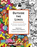 By Souris Hong-Porretta - Outside the Lines: An Artists' Coloring Book for Giant Imaginations