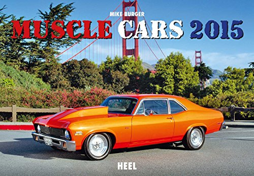 Muscle Cars 2015 (2015 Muscle-car-kalender)