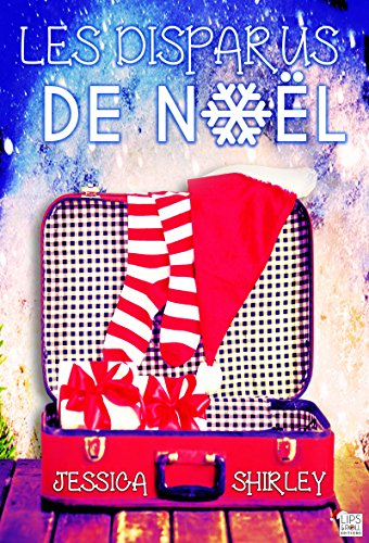 Telecharger Les disparus de Noël – Jessica Shirley