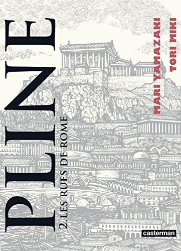 Pline (Tome 2) - Les rues de Rome par Mari Yamazaki
