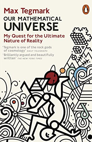 Our Mathematical Universe: My Quest for the Ultimate Nature of Reality por Max Tegmark
