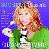 Somersize Desserts by Suzanne Somers (2001-10-23)