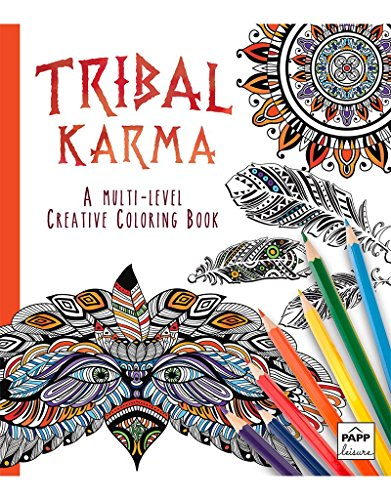 Tribal Karma A Multi-Level Creative Coloring Book ...