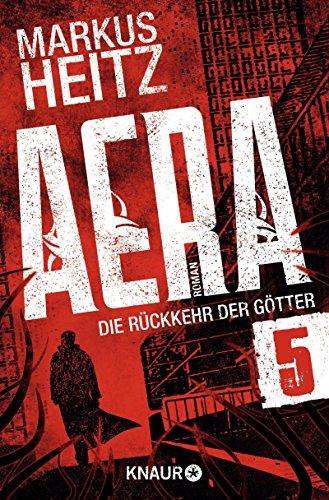 Buchseite und Rezensionen zu 'AERA 5 - Die Rückkehr der Götter: Turbulenzen' von Markus Heitz