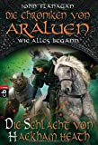 Die Chroniken von Araluen - Wie alles begann: Die Schlacht von Hackham Heath (Die Chroniken von Araluen - Wie alles begann (Ranger's Apprentice - The Early Years), Band 2)