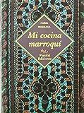 Mi cocina marroqui de Naé a Zeghloul (2 mar 2004) Tapa blanda