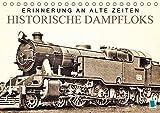 Erinnerung an alte Zeiten: Historische Dampfloks (Tischkalender 2018 DIN A5 quer): Dampflokomotiven: Mit Volldampf voraus! (Monatskalender, 14 Seiten ... [Kalender] [Apr 01, 2017] CALVENDO, k.A.