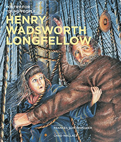 Henry Wadsworth Longfellow (Poetry for Young People, Band 6)