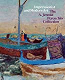 Impressionist and Modern Art - The A. Jerrold Perenchio Collection