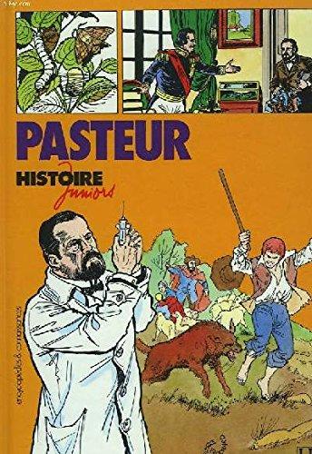 Histoire Juniors : Pasteur par Jean-Marie Le Guevellou