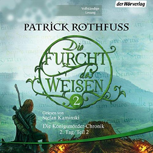 Buchseite und Rezensionen zu 'Die Furcht des Weisen 2 (Die Königsmörder-Chronik 2.2)' von Patrick Rothfuss