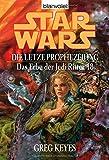 Star Wars: Das Erbe der Jedi-Ritter 18, Die letzte Prophezeiung