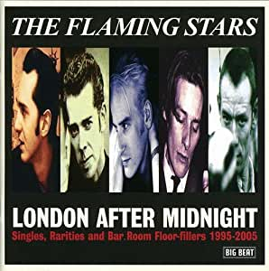 London After Midnight: Singles, Rarities & Bar Room Floor-Fillers 1995-2005