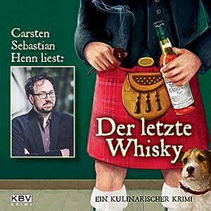 Der letzte Whisky: Ein kulinarischer Krimi