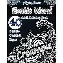 Amazon.co.uk: Swear Word Adult Coloring Book - Erotica: Books
