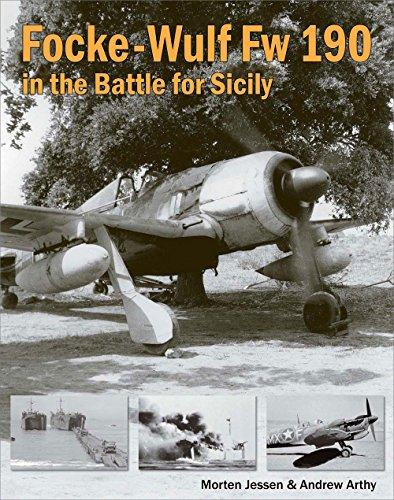 Focke-Wulf FW 190 in the Battle for Sicily por Morten Jessen