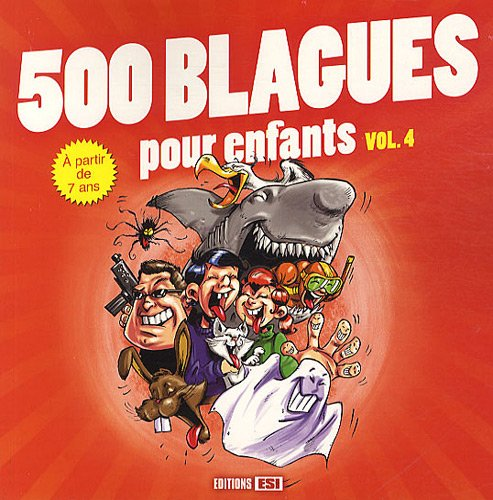 500 blagues pour enfants : Volume 4