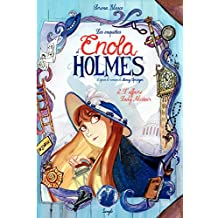 Enola Holmes - Tome 2 - L'affaire Lady Alister
