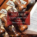 Walther : Intégrale de l\'Oeuvre pour Orgue