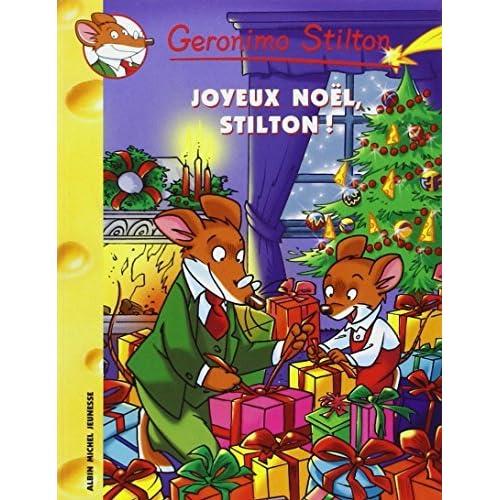 Geronimo Stilton: Joyeux Noel, Stilton! by Geronimo Stilton (2004-11-01)