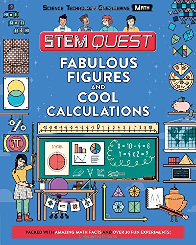 Fabulous Figures and Cool Calculations: Math (STEM Quest) (Georgette Cool)